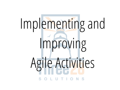 Implementing And Improving Agile Activities
